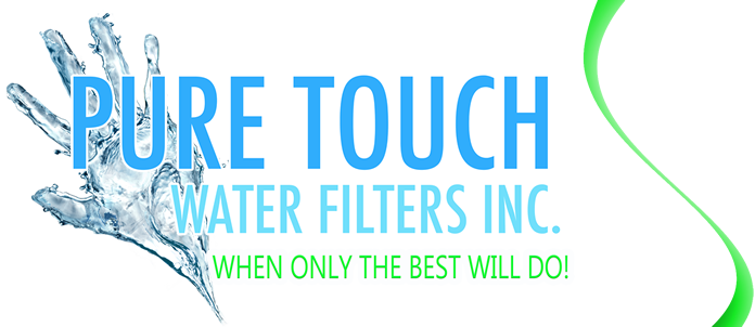 Welcome to Pure Touch Water Filters Inc.
